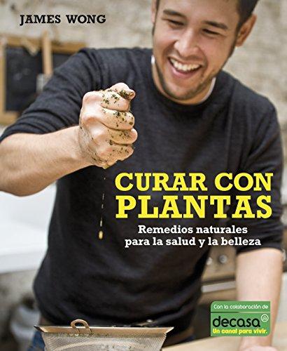 9788425345517: Curar con plantas (Vivir mejor)