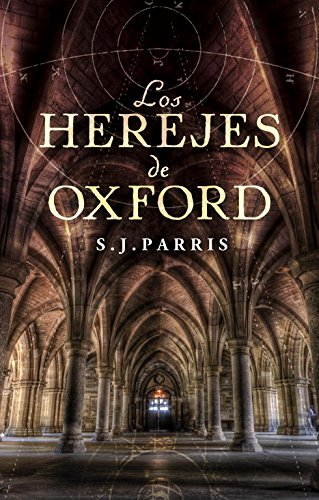 9788425346026: Los herejes de Oxford / Heresy (Spanish Edition)