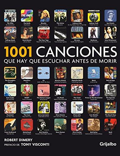 9788425346170: 1001 canciones que hay que escuchar antes de morir / 1001 Songs You Must Hear before dying (Spanish Edition)