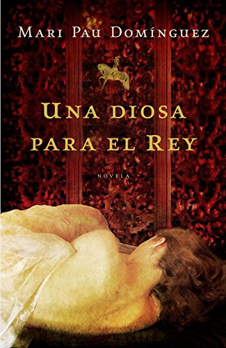 9788425346354: Una diosa para el rey / A Godess For The King (Spanish Edition)