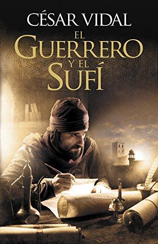 9788425347122: El guerrero y el sufi / The Warrior and the Sufi (Spanish Edition)