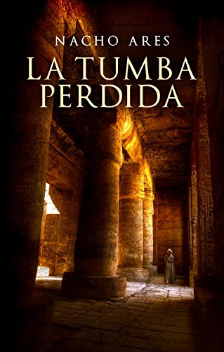 9788425347306: La tumba perdida / The Lost Tomb (Spanish Edition)