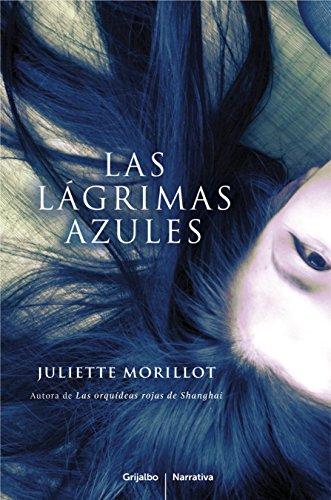 9788425347597: Las lágrimas azules / Blue Tears (Spanish Edition)