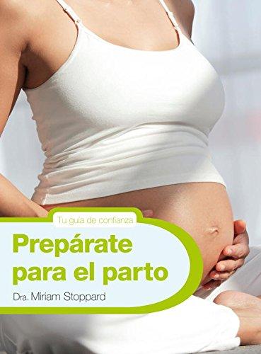 Prepárate para el parto (8425347777) by Miriam Stoppard