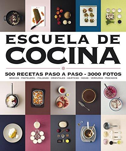 9788425348655: Escuela de cocina (Escuela de cocina): 500 recetas paso a paso - 3000 fotos (Sabores)