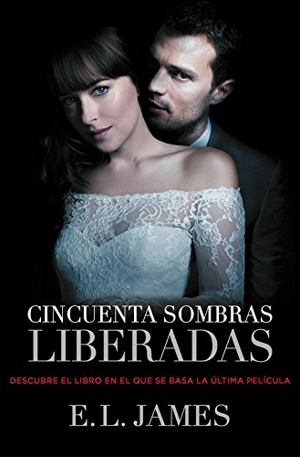 9788425348853: Cincuenta sombras liberadas/ Fifty Shades Freed (Spanish Edition)
