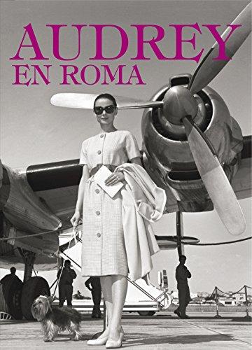 9788425349270: Audrey en Roma (Ocio y entretenimiento)