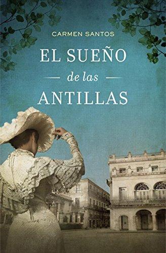 9788425349614: El sueño de las Antillas (Novela histórica)