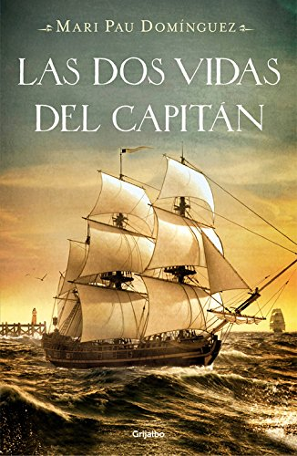 9788425349706: Las dos vidas del capitán / The Two Lives of Captain (Spanish Edition)