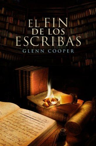 9788425349737: El fin de los escribas (La biblioteca de los muertos 3) (Novela de intriga)