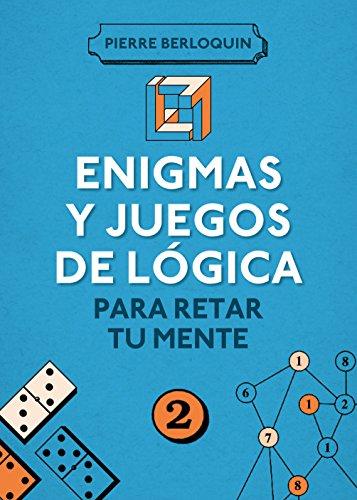 9788425350108: Enigmas y juegos de lógica para retar tu mente 2 (OCIO Y ENTRETENIMIENTO)