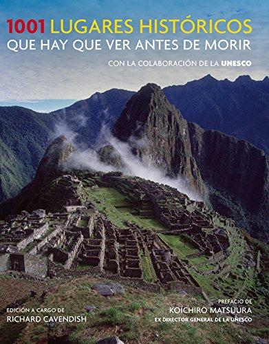 9788425350153: 1001 lugares históricos que hay que ver antes de morir (Ocio y entretenimiento)
