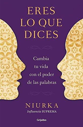 9788425350641: Eres lo que dices (Spanish Edition)