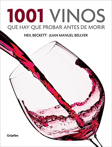 9788425350917: 1001 Vinos Que Hay Que Probar Antes de Morir / 1001 Wines You Need To Try Before You Die (Spanish Edition)