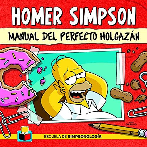 9788425351174: Homer Simpson: Manual Del Perfecto Holgazán / Little Book of Laziness (Spanish Edition)