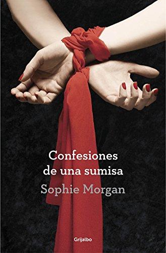 9788425351297: Confesiones De Una Sumisa (Ficción)