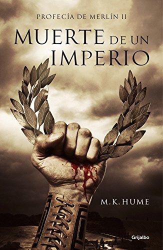 9788425351341: Muerte de un imperio: Profecia de Merlin 2