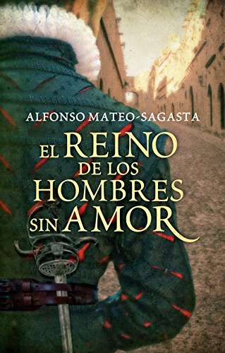 9788425351556: El reino de los hombres sin amor / The kingdom of men without love (Spanish Edition)