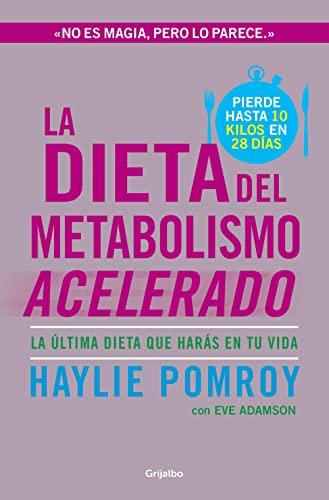 9788425351655: La dieta del metabolismo acelerado : la última dieta que harás en tu vida