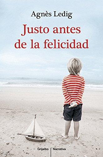 9788425351938: Justo antes de la felicidad/ Just before happiness