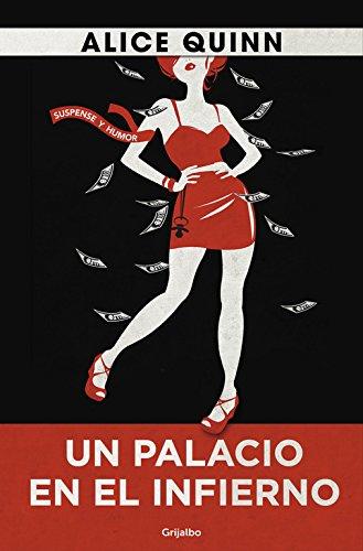 Un Palacio En El Infierno (NOVELA DE INTRIGA): ALICE QUINN