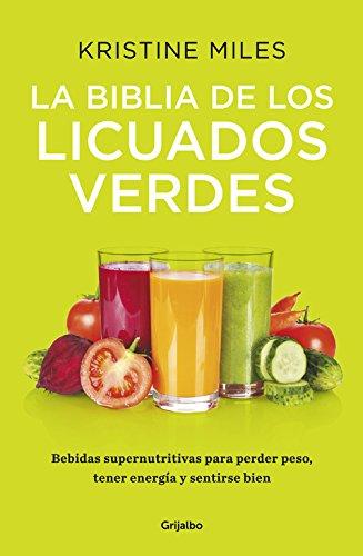 9788425353185: La biblia de los licuados verdes / The bible of the green smoothies (Spanish Edition)