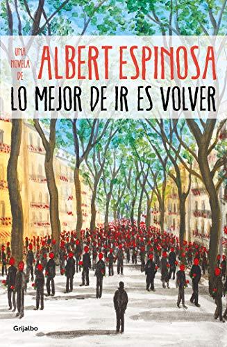 9788425357633: Lo mejor de ir es volver (Albert Espinosa)