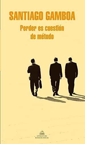 9788425398711: Perder es cuestión de método (Literatura Random House)
