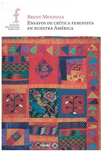 ENSAYOS DE CRÍTICA FEMINISTA EN NUESTRA AMÉRICA: MENDOZA, Breny