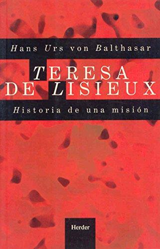 9788425400469: Teresa De Lisieux Historia De Una Mision