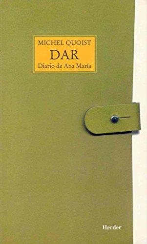 9788425401701: Dar: Diario de Ana María