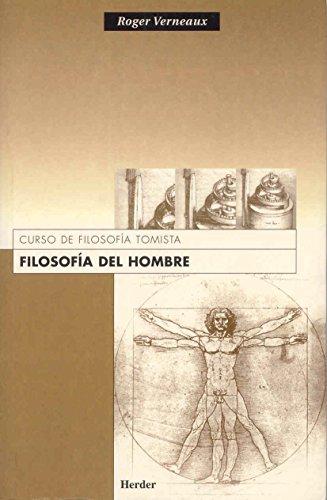 9788425404870: Filosofía del hombre. Curso de filosofía tomista