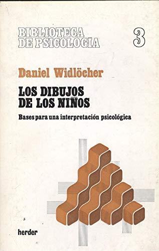 9788425405723: Los Dibujos de los Ninos: Bases para una interpretacion psicologica