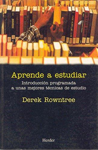 Aprende a estudiar (Spanish Edition): Derek Rowntree