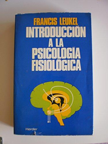9788425406805: Introduccion a la psicologia fisiologica