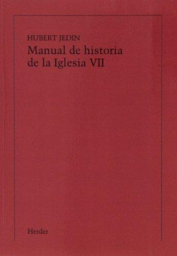 MANUAL DE Hª DE LA IGLESIA. VII. RCA: JEDIN