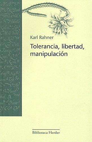 9788425407345: Tolerancia, libertad, manipulación