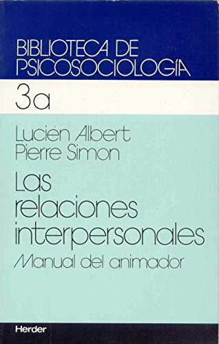 9788425407611: Relaciones interpersonales, las (manual del animador)
