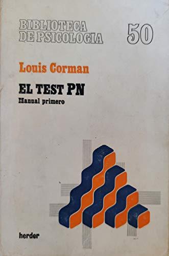 El Test PN. Manual Primero: Louis Corman