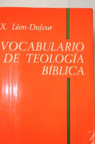 Vocabulario de Teolog?a B?blica: Xavier L?on-Dufour