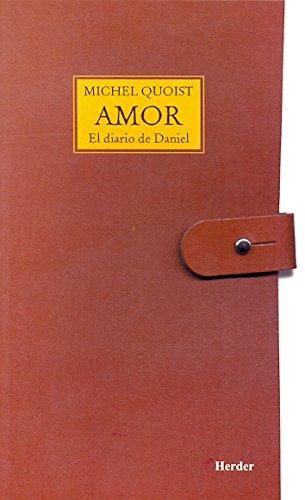 9788425408243: Amor: el diario de Daniel (Spanish Edition)