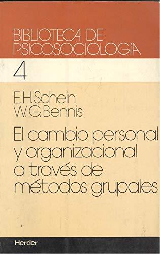 9788425411328: Cambio personal y organizacional a traves de metodos grupales