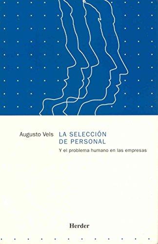 La Seleccion del Personal (Spanish Edition): Vels, Augusto