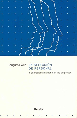 9788425412028: Selección de personal y el problema humano en las empresas, la