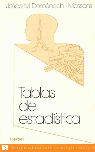 TABLAS DE ESTADÍSTICA: DOMENECH I MASSONS, Josep M.