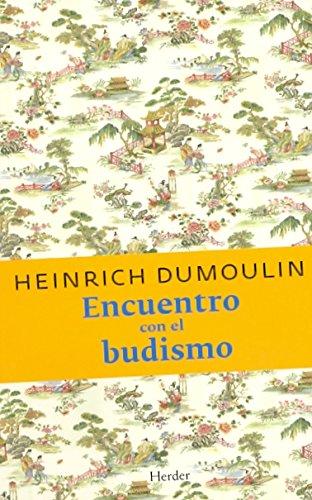ENCUENTRO CON EL BUDISMO: DUMOULIN, Heinrich