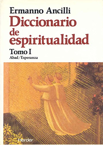 Diccionario de Espiritualidad Tomo/1-3: Ancilli, Ermanno