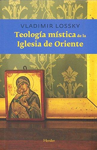 9788425412684: Teología mística de la Iglesia de Oriente