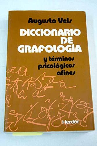 Diccionario De Grafologia Y Terminos Psicologicos Afines.: Vels, Augusto.