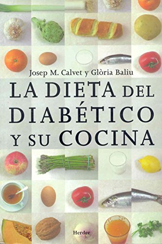 9788425414398: La dieta del diabetico y su cocina. Libro de divulgacion para diabeticos y familiares (Spanish Edition)